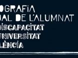 El tema: La discapacitat a lea aules. Radiografia actual de l'alumnat amb discapacitat a la Universitat de València.