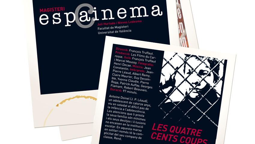El tema: Cinema i educació. Espai Cinema. Magisteri.