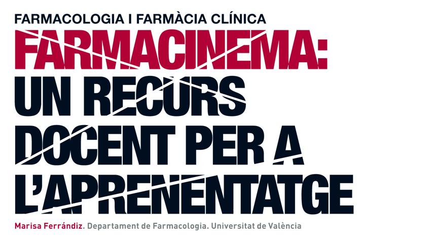 El tema: Cinema i educació. Farmacinema: un recurs docent per a l'aprenentatge. Farmacologia i Farmàcia Clínica, 22, p. 16.