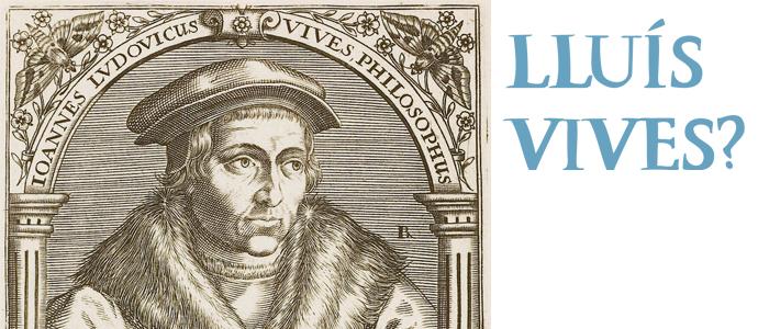 El tema 31: La ruta Vives | Lluís Vives? p. 6